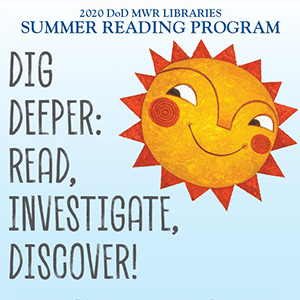 Dig Deeper Navy MWR Library Summer Reading Program